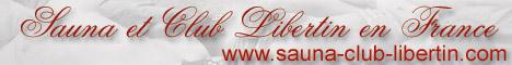 Tous les clubs et saunas libertins en France